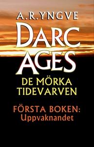 Uppvaknandet (e-bok) av A. R. Yngve