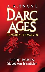 Slaget om framtiden (e-bok) av A. R. Yngve