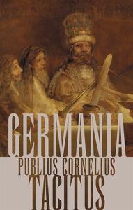 Germania (e-bok) av Publius Cornelius Tacitus