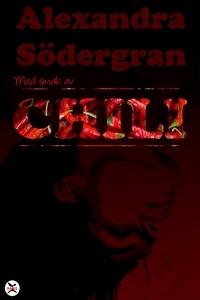 Med smak av Chili (e-bok) av Alexandra Södergra