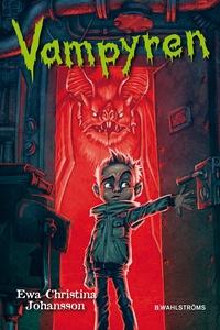 Axels monsterjakt 1 - Vampyren (e-bok) av Ewa C
