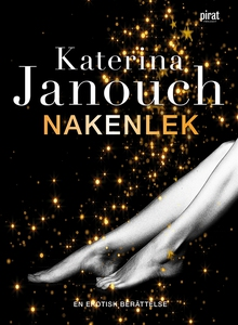 Nakenlek (e-bok) av Katerina Janouch
