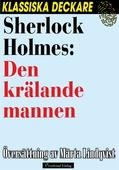 Sherlock Holmes: Den krälande mannen