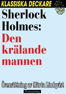 Sherlock Holmes: Den krälande mannen (e-bok) av