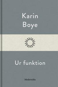 Ur funktion (e-bok) av Karin Boye