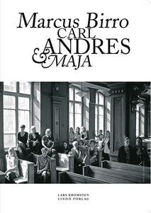 Carl, Andres, Maja och Marcus (e-bok) av