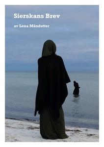 Sierskans Brev (e-bok) av Lena Måndotter