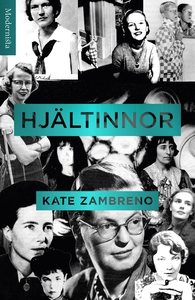 Hjältinnor (e-bok) av Kate Zambreno