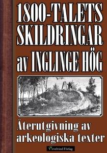 Skildring av Inglinge hög på 1800-talet (e-bok)