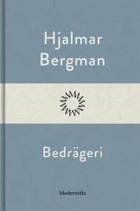 Bedrägeri (e-bok) av Hjalmar  Bergman