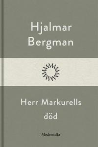 Herr Markurells död (e-bok) av Hjalmar  Bergman