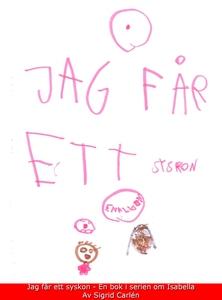 Jag får ett syskon (e-bok) av Sigrid Carlén