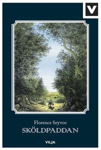 Sköldpaddan (ljudbok) av Florence Seyvos