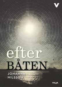 Efter båten (ljudbok) av Johanna Nilsson