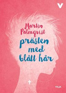 Prästen med blått hår (ljudbok) av Martin Palmq