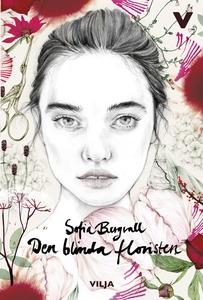 Den blinda floristen (ljudbok) av Sofia Bergval