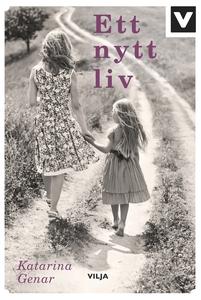 Ett nytt liv (ljudbok) av Katarina Genar