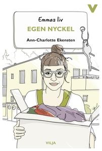 Emmas liv – Egen nyckel (ljudbok) av Ann-Charlo