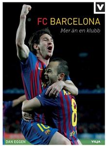 FC Barcelona- mer än en klubb (ljudbok) av Dan