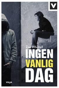 Ingen vanlig dag (ljudbok) av Zoe Whittall