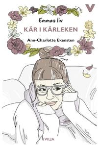 Emmas liv - Kär i kärleken (ljudbok) av Ann-Cha
