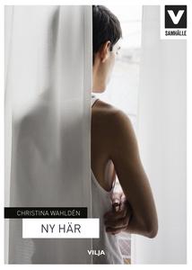 Ny här (ljudbok) av Christina Wahldén
