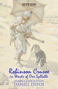 Robinson Crusoe - Written in words of one sylla