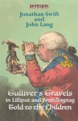 Gullivers Travels in Lilliput and Brobdingnag - Told to the Children