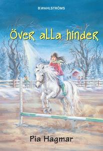 Flisan 4 - Över alla hinder (e-bok) av Pia Hagm