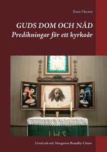 Guds dom och nåd: Predikningar för ett kyrkoår