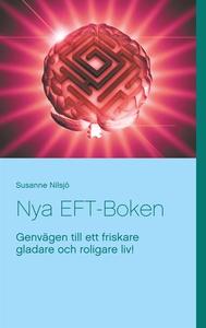 Nya EFT-Boken: Genvägen till ett friskare glada