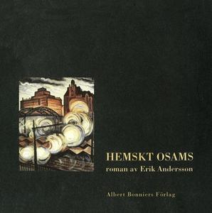 Hemskt osams (e-bok) av Erik Andersson
