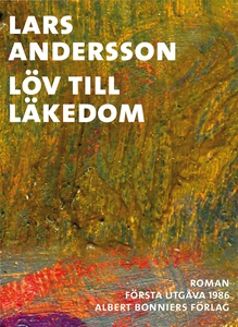 Löv till läkedom (e-bok) av Lars Andersson