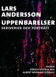 Uppenbarelser : Skriverier och porträtt (e-bok)
