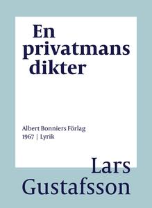 En privatmans dikter (e-bok) av Lars Gustafsson
