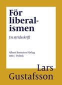 För liberalismen : En stridsskrift