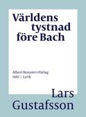Världens tystnad före Bach : Dikter