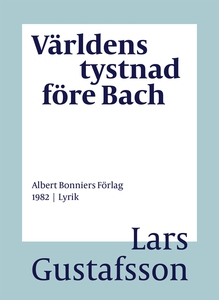 Världens tystnad före Bach : Dikter (e-bok) av