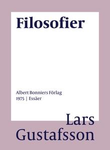 Filosofier : Essäer (e-bok) av Lars Gustafsson