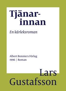 Tjänarinnan : En kärleksroman (e-bok) av Lars G