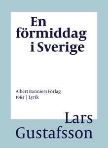 En förmiddag i Sverige : Dikter (e-bok) av Lars