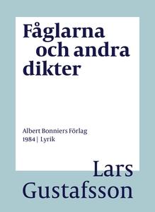 Fåglarna och andra dikter (e-bok) av Lars Gusta