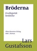 Bröderna : En allegorisk berättelse