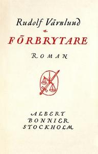 Förbrytare (e-bok) av Rudolf Värnlund