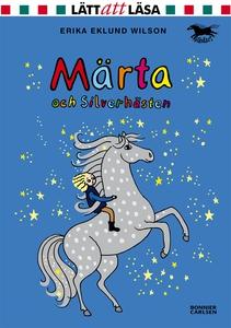 Märta och Silverhästen (e-bok) av Erika Eklund