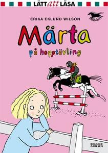 Märta på hopptävling (e-bok) av Erika Eklund Wi