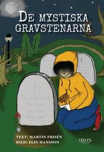 De mystiska gravstenarna (e-bok) av Martin Fris