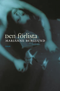 Den förlista (e-bok) av Marianne Berglund