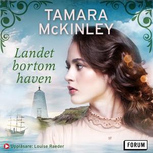 Landet bortom haven (ljudbok) av Tamara McKinle