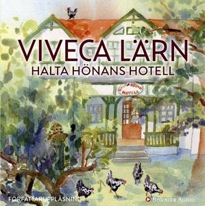 Halta Hönans hotell (ljudbok) av Viveca Lärn